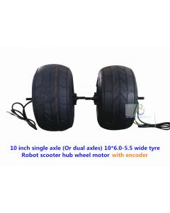 10 inch single axle (Or dual axles) 10*6.0-5.5 wide tyre robot scooter hub wheel motor with encoder phub-188ed