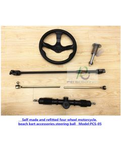 Self made and refitted four wheel motorcycle,beach kart accessories,steering ball PCS-05